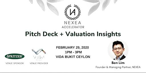 NEXEA Accelerator: Pitch Deck + Valuation Insights