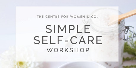 Simple Self-Care Workshop tickets