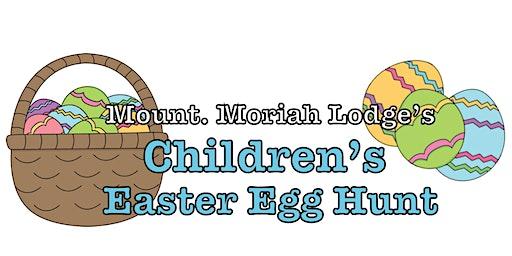 Mt. Moriah No. 8 Children's Easter Egg Hunt