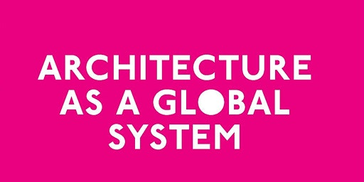 Book Launch - Architecture as a Global System