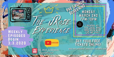 Pre-Launch Screening of The JRose Experience tickets