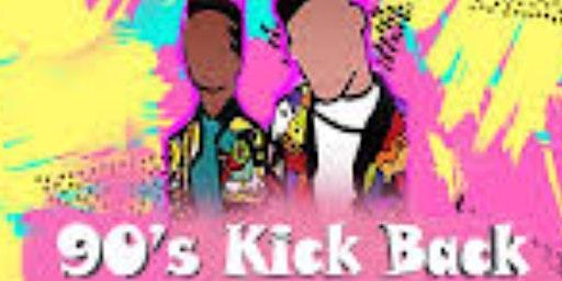 90s Kickback