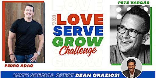LOVE•SERVE•GROW Challenge for current or aspiring Entrepreneurs