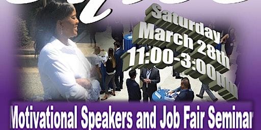 Motivational Speakers and Job Fair Seminar