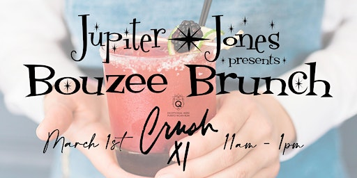 Jupiter Jones Presents - Bouzee Brunch w/Don Q - Crush XI