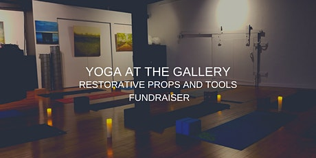 Restorative Props and Tools Fundraiser tickets