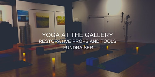 Restorative Props and Tools Fundraiser