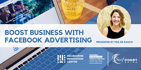Boost Business with Facebook Advertising - Surf Coast tickets