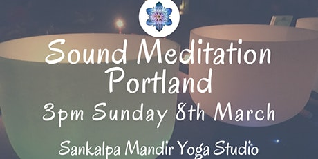 Sound Meditation Portland ~ Full Moon tickets