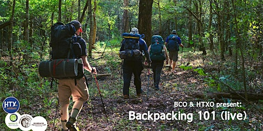 BCO & HTXO present: Backpacking 101 (live)