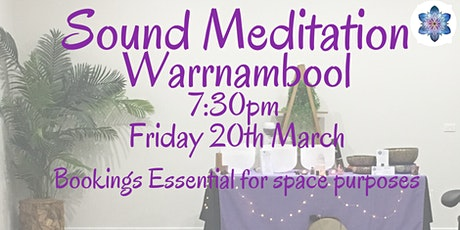 Sound Meditation ~ Warrnambool tickets