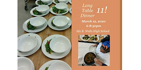 Long Table Dinner #11 at Ida B. Wells High School tickets