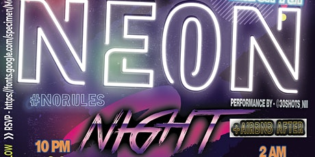NEON NIGHT +AirBnbAfter  Present By @INKUPSCOOB X @B4F.JIGG tickets