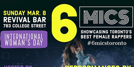 6Mics - All Femal Hip Hop Concert for  International Woman's Day /March 8th tickets