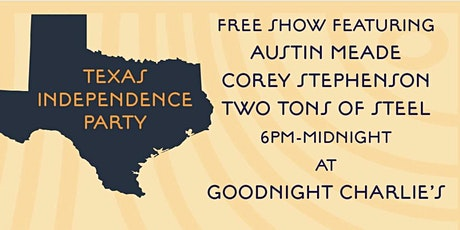 Texas Independence Party at Goodnight Charlie's tickets