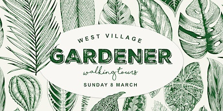 West Village Gardener Walking Tour tickets