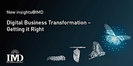IMD Special Event - 7 Mistakes Companies Make With Digital Transformation tickets