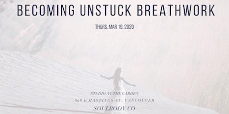 Becoming Unstuck Breathwork tickets