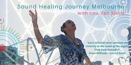 Lou Van Stone Deep Sound Healing Journey Melbourne tickets