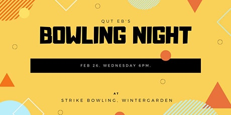 QUTEB Strike Bowling Night tickets