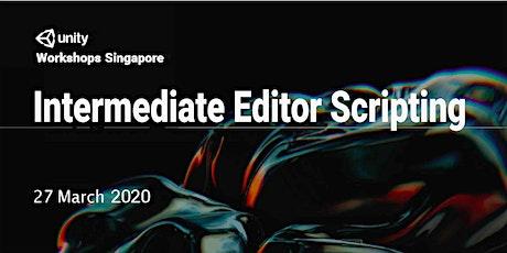 Unity Workshops Singapore - Intermediate Editor Scripting (Hands-on Workshop) tickets