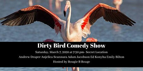 Dirty Bird Comedy Show tickets