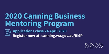 Canning Business Mentoring Program 2020 Information Evening tickets