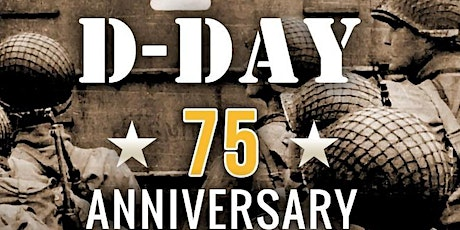 """""""75th Anniversary of D-Day at The Museum of the SFV"""" tickets"""
