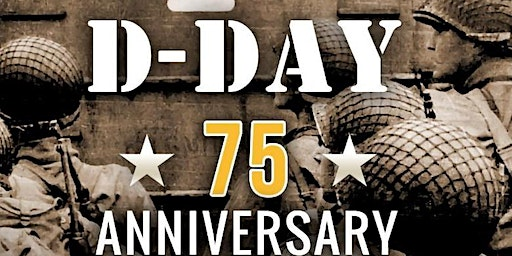 """""""75th Anniversary of D-Day at The Museum of the SFV"""""""