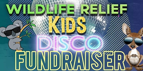 Wildlife Relief KIDS DISCO Fundraiser tickets