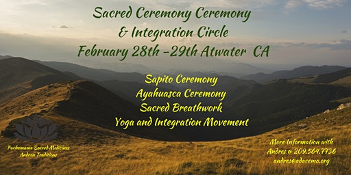 Sacred Medicine Ceremony & Integration Circle