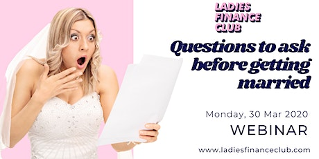 Ladies Finance Club: Questions to Ask Before Getting Married tickets