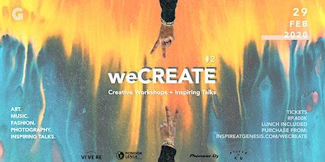 weCREATE #2 tickets