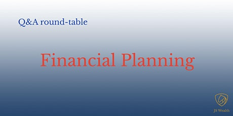 Q&A round-table: Financial Planning tickets