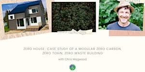 Zero House: Case study of a modular zero carbon, zero...