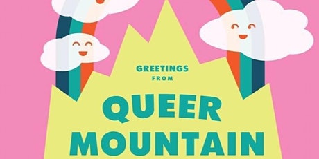 Greetings, from Queer Mountain tickets