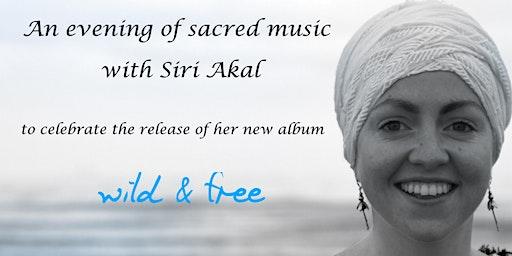 Siri Akal Kaur - Wild & Free  Album Launch Concert