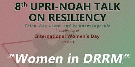 8th UPRI NOAH TALK - Women in DRRM tickets