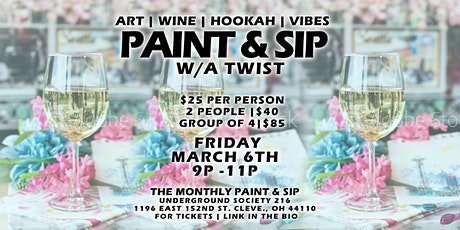 Paint & Sip With a Twist Art + Wine + Hookah + Vibes tickets