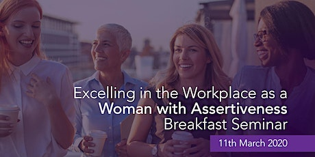 Excelling in the Workplace as a Woman with Assertiveness - Melbourne tickets