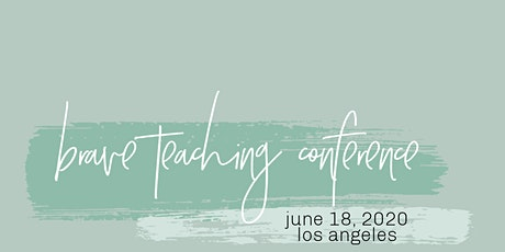 Brave Teaching Conference tickets