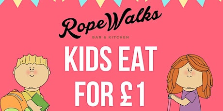 Kids Eat For £1 This Half Term tickets