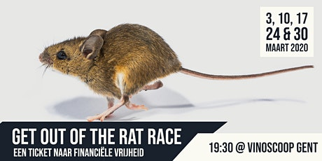 Cancelled: Get Out Of The Rat Race - Een ticket naar financiële vrijheid tickets