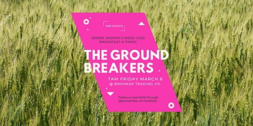 Moree Womens Week Event - The Ground Breakers