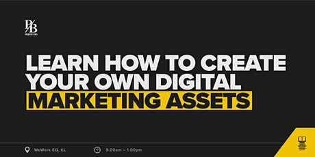 Learn How To Create Your Own Digital Marketing Assets tickets