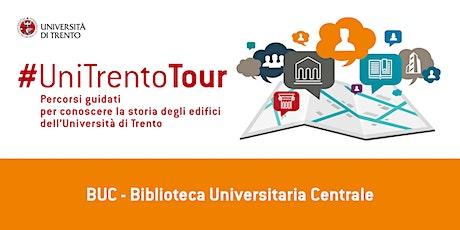 Visita guidata alla Biblioteca Universitaria Centrale di Trento biglietti