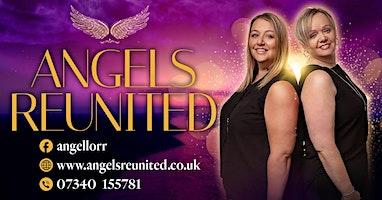 Angels Reunited at Dartford Social Club