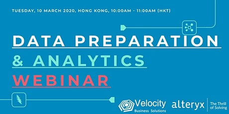 Alteryx Data Preparation & Analytics Webinar (10 March 2020) tickets