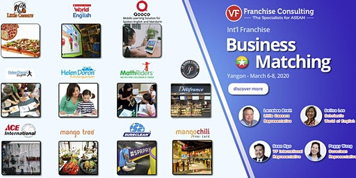 VF International Franchise Business Matching – Myanmar Mar 6-8, 2020