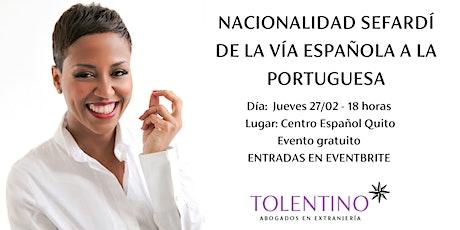 Charla de nacionalidad para sefardíes en Quito entradas